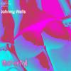 Johnny Wells - Dirty Love (Prod. Matt Murdock)