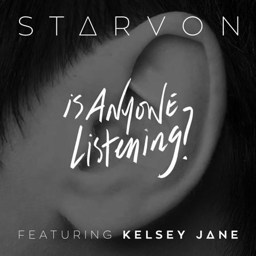 Is Anyone Listening (feat. Kelsey Jane)