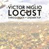 Locust (SwaggleRock x Zhomek Flip)