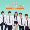 To Be Continued OST   - 투 비 컨티뉴드 OST -  Part 5 END