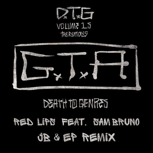 GTA - Red Lips (JB & EP Remix)