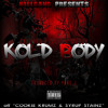 CellyRu x E-Mozzy x Mozzy - Kold Body (Prod by Yung J) [Thizzler.com Exclusive]
