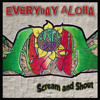 Everyday Aloha - Scream And Shout (NEW 2015)