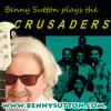 The Crusaders ---- Put It Where You Want It! (downloadable)