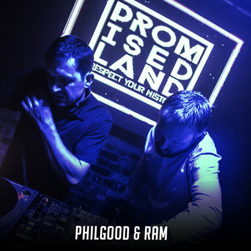 Philgood & Ram Promised Land Podcast mix