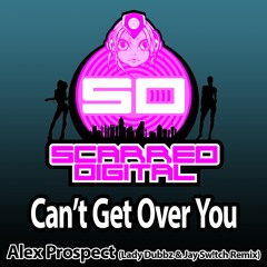SD083 : Alex Prospect - Can't Get Over You (Lady Dubbz & Jay Sw!tch Remix) Release 14/10/2015