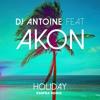 DJ Antoine Ft.Akon - Holiday (EssPea Remix)