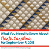 What You Need To Know About North Carolina For September 9, 2015