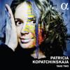 Discover TAKE TWO, Patrica KOPATCHINSKAJA newest album in 120'