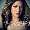 Already Gone (Kelly Clarkson Cover)