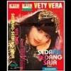 Vetty Vera - Sedang Sedang Saja