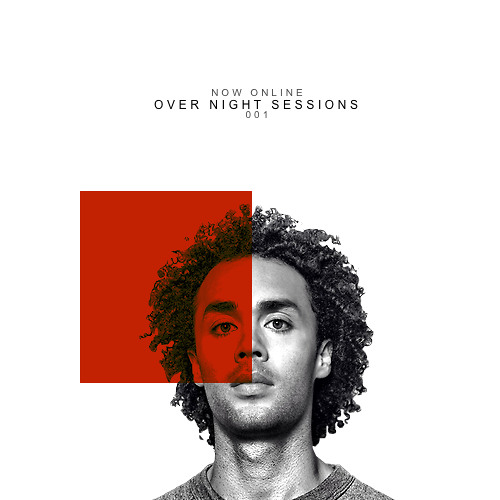 Over Night Sessions 01