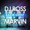 Dj Ross & Marvin - Baker Street (Vankilla & John Run Remix)