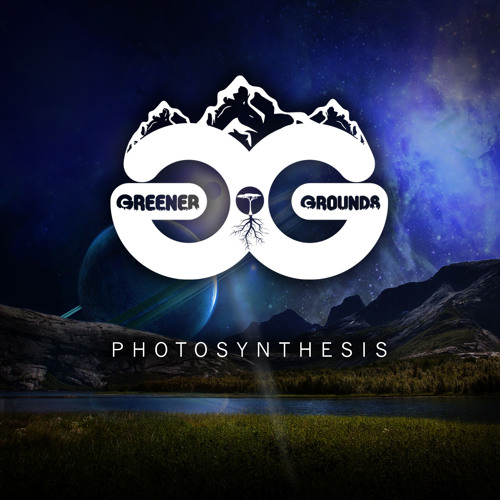 Greener Grounds - Photosynthesis EP