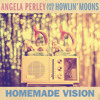 Angela Perley & The Howlin' Moons-Electric Flame