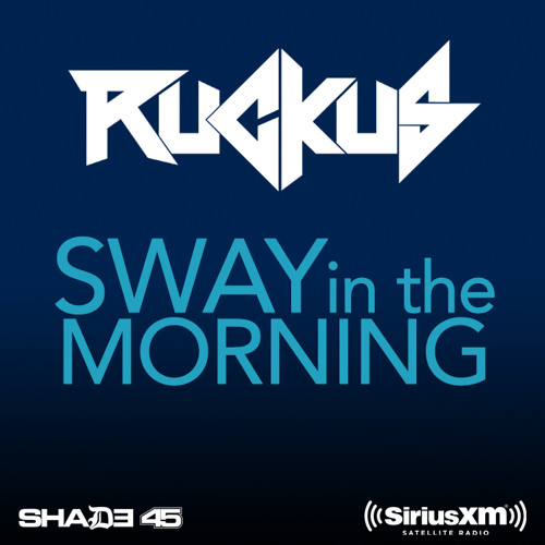 Sway In The Morning 9.8.15 [Shade 45]