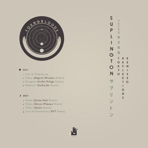 YBZ005 / Suplington - Tokyo Reflections Remixed