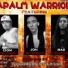 Napalm Warriorz ft Dom Pachino (Killarmy), Jon Murdock (LCOB)