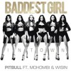 (108) Pitbull - Baddest Girl in Town ft. Mohombi, Wisin (EDIT_DJ DENGUE DENGUE PERÚ)