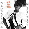 Global Soul Music Live With Ian Friday 9 - 8-15
