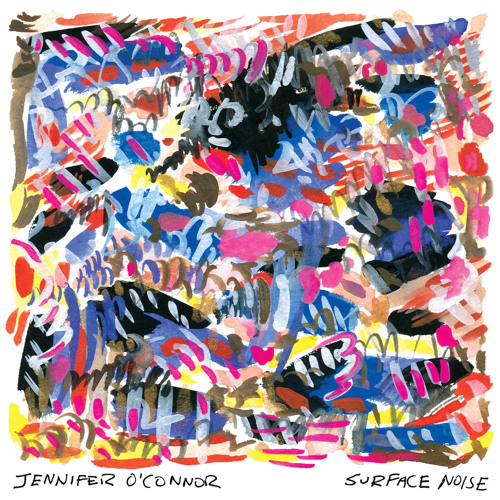 Jennifer OConnor - Surface Noise
