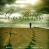 O'Brian_Never Walk Alone
