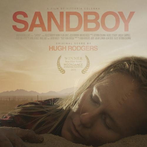 Sandboy (Short Drama) / Original Score by Hugh Rodgers