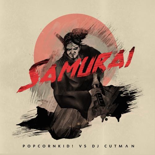 Samurai (feat. Popcorn Kid)