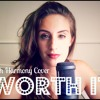 Worth It - Fifth Harmony Acoustic Cover