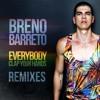 Breno Barreto - Everybody Clap Your Hands (Ennzo Dias Remix)