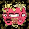 Little Big feat. Tommy Cash - Give Me Your Money (soundcloud.com/littlebigrussia)