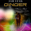 Download Jah Lead_#Ginger (Nana Aba) {Social Media Riddim} Mp3