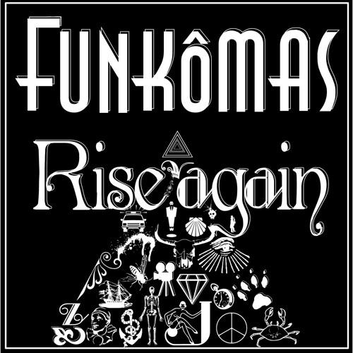 Funkômas - Rise again (Full Album)