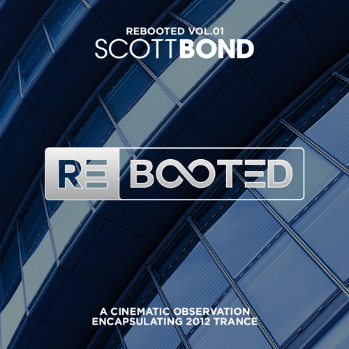 SCOTT BOND - REBOOTED Vol.01 [DOWNLOAD > PLAY > SHARE!!!]