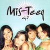 Why Mis Teeq Album Cover