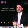 NEW !! Melhem Zein - 3endak Hiwayi 2015     ملحم زين - عندك هواية النسخة الاصلية