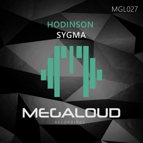 Hodinson - Sygma [OUT NOW!]