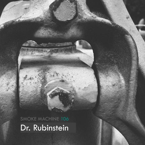 Smoke Machine Podcast 106 Dr. Rubinstein