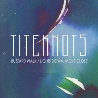 Titeknots - Buzzard Walk