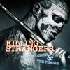Killing Strangers (Roberto Sass & ThePhaige)