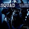 Squad (Moshé Galactik Remix)