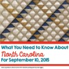 What You Need To Know About North Carolina For September 10, 2015
