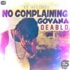 DEABLO -NO COMPLAINING (EXTENDED)