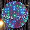 Cabin Fever (Dark)
