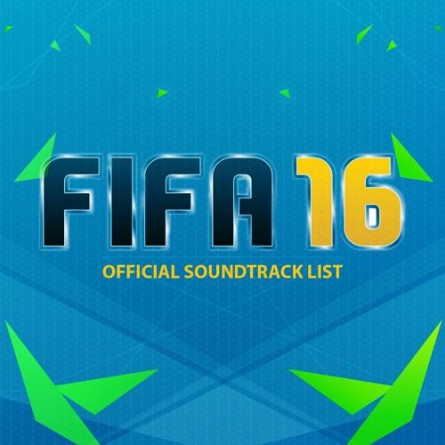 Fifa 16 Soundtracks