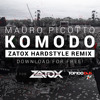 Mauro Picotto - Komodo (Zatox Hardstyle Remix) [FREE] mp3