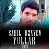 Sahil Rzayev-Yollar 2015