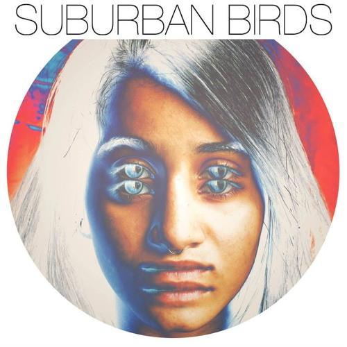 Suburban Birds - Losing Your Senses