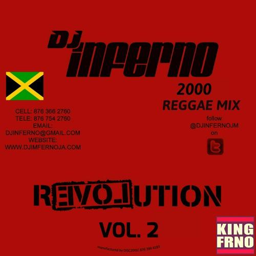 DJ INFERNO - REVOLUTION MIXTAPE VOL  2 [2000 REGGAE MIX] by FRNO