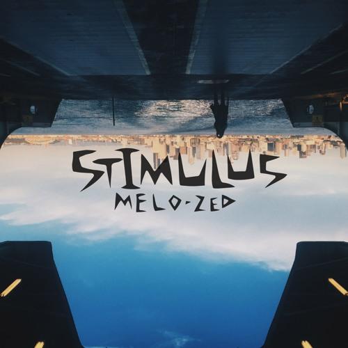 Melo-Zed - Stimulus